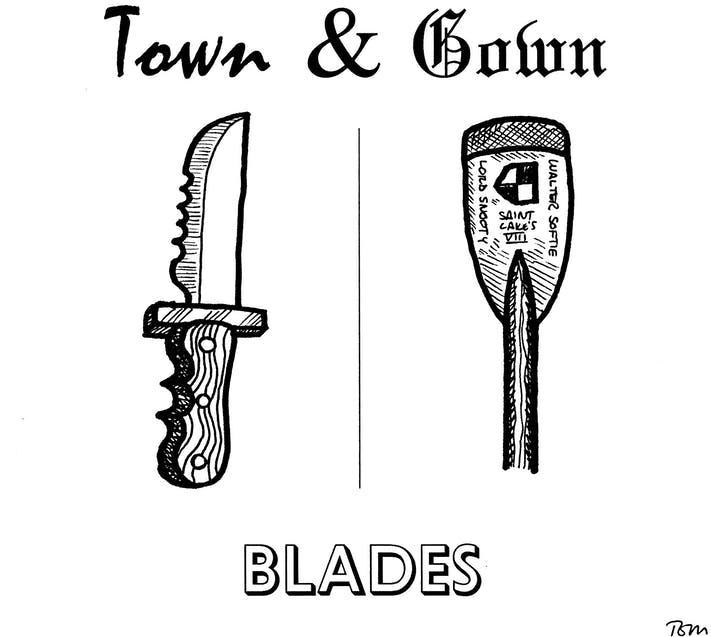 Town and Gown: Blades