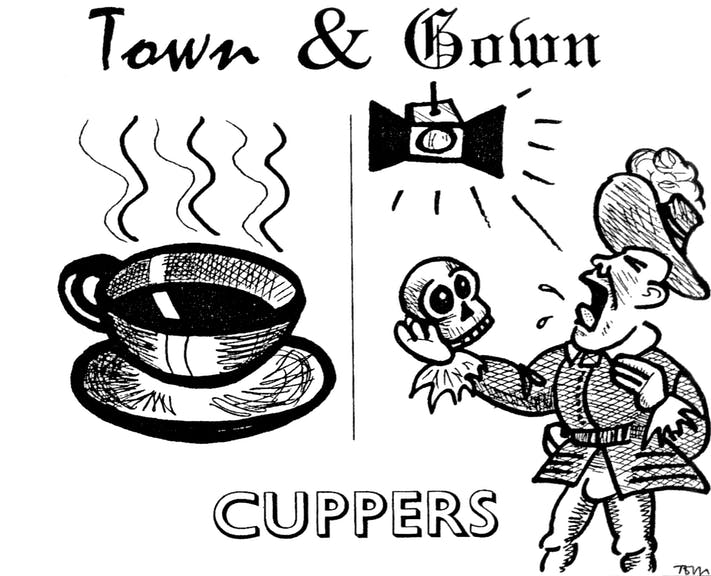 Town and Gown: Cuppers